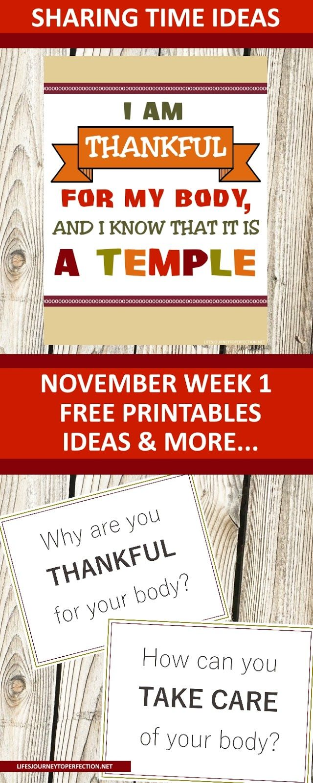 2018 Primary Sharing Time Ideas for November Week 1: I am thankful for my body, and I know that it is a temple