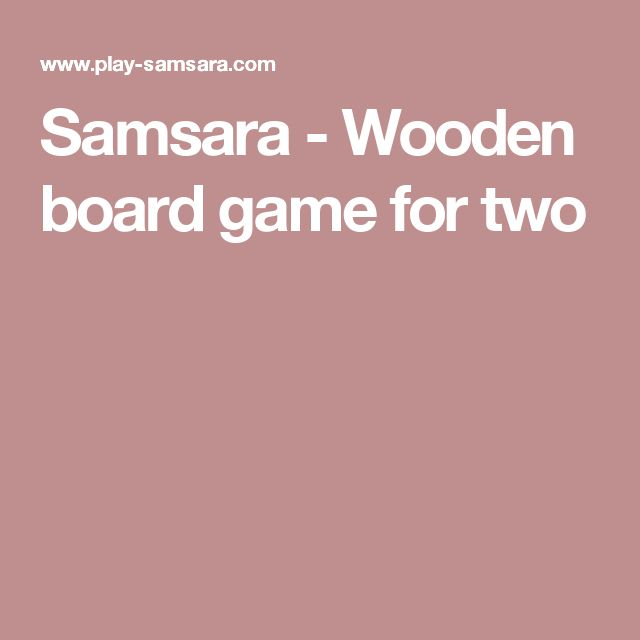 Samsara - Wooden board game for two