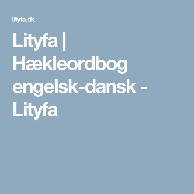 Lityfa | Hækleordbog engelsk-dansk - Lityfa