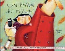 MadreCreativa: Venerdì del libro: Un papà su misura