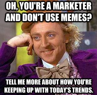 Hilarious memes AND marketing tips? Yes, please!
