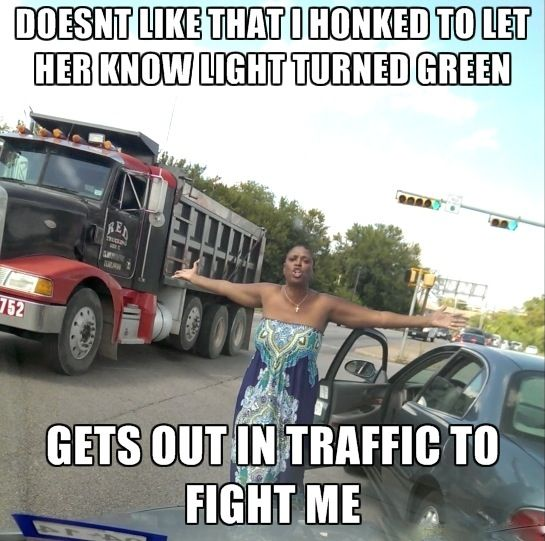 Doesn't Like That I Honked To Let Her Know Light Turned Green ---- Best funny, pictures, humor, jokes, memes, hilarious, quotes