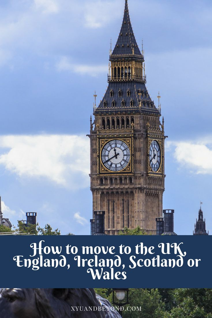 How to move to the UK.|United Kingdom|England|N. Ireland|Wales|Scotland|living in the UK|traveling in the UK|Living in London|Move to London|Move to Ireland|Move to Scotland|Getting a British visa|getting a British passport|Visas for the UK|types of Visas for England|visas to get into the UK via @https://www.pinterest.com/xyuandbeyond/