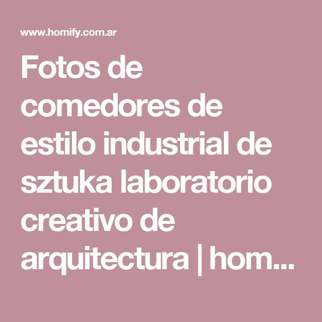 Fotos de comedores de estilo industrial de sztuka  laboratorio creativo de arquitectura | homify