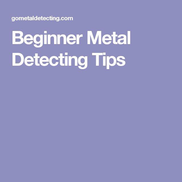 Beginner Metal Detecting Tips