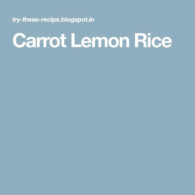 Carrot Lemon Rice