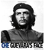 "Che Guevara's Face: How a Cuban Photographer's Image Became a Cultural Icon, by Danielle Smith-Llera | ""Mark this series as a great way to discuss history, photography, and the way both shape public perception."""