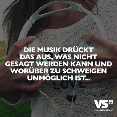 Die Musik drückt das aus, was nicht gesagt werden kann und worüber zu schweigen unmöglich ist…