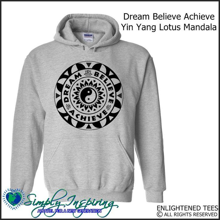 Dream Believe Achieve Ying Yang Mandala Enlightenment New Age Hoody Sweatshirt grey