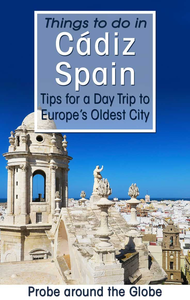 Things to do in Cadiz Spain.Tips for a day trip to Europe's oldest City. Train Jerez to Cadiz #spain