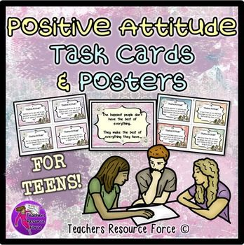 Social Skills - Positive Attitude Task Cards and Posters. Do you want to teach your teenage students how to improve their thinking patterns and develop a more positive attitude to life as well as their education? This motivational and inspirational set of posters and task cards is for you!