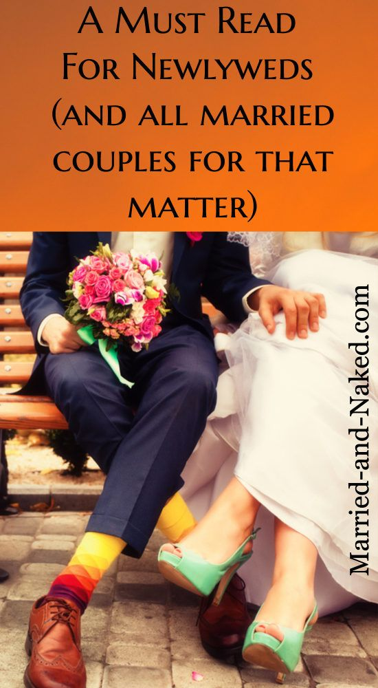 What is the secret to a happy marriage?  Get some great advice here.  A Must Read for Newlyweds (and all couples for that matter) from the marriage blog, Married and Naked.