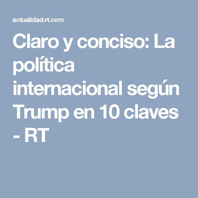 Claro y conciso: La política internacional según Trump en 10 claves - RT