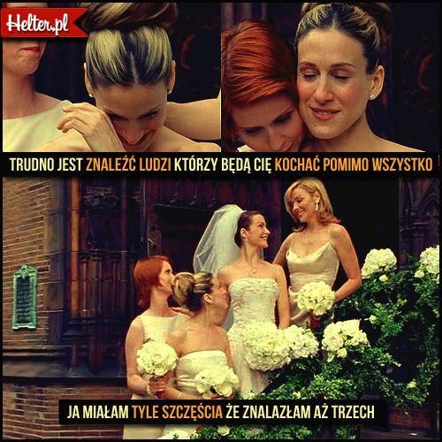 #miłość #przyjaźń #cytaty #sekswwielkimmiescie #sexandthecity #satc #carriebradshaw #moda #filmowe #popolsku #helter #filmy #kino