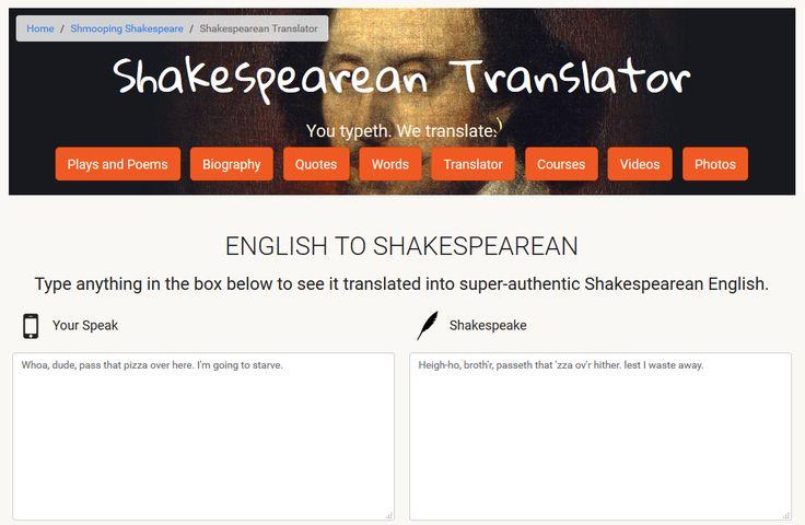 SHAKESPEAREAN TANSLATOR: English to Shakespearean Type anything  to see it translated into super-authentic Shakespearean English.   #ELT  #BRELT  #english via @nikpeachey