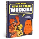 Now repeat after me...    It's not wise to upset a Wookiee, not if you enjoy having your arms firmly rooted in their sockets. Wu Kee Smith speaks Wookiee fluently and will show you the basics of the language so you can keep your life and limbs when explor