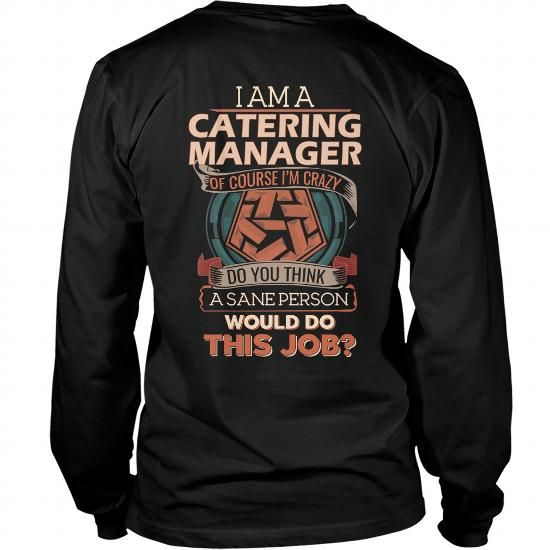 229 best Catering Manager T-Shirts \ Hoodies images on Pinterest - catering manager job description