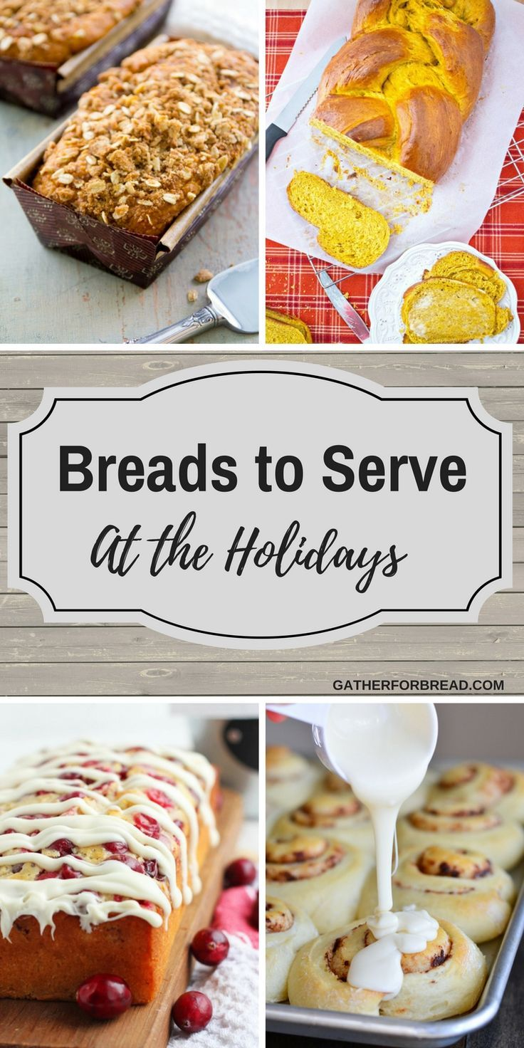 Breads to Serve for the Holidays – Round up of loaves, buns, rolls and more to serve for Christmas, Thanksgiving and all your favorite holidays.  Variety to serve for every party, buffet, and gathering.