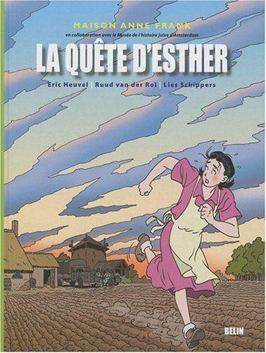 La quête d'Esther / [scénario et dessins de] Eric Heuvel