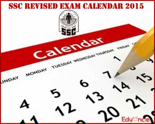 SSC Exam Calendar| Revised Date Schedule for 2015