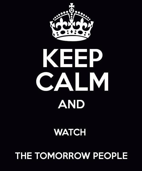From: Justyn M Richards ‏@JustynMRichards  Feb 11 Some TV programming doesn't deserve your time or the airwaves. However #TheTomorrowPeople does. Watch & watch again.