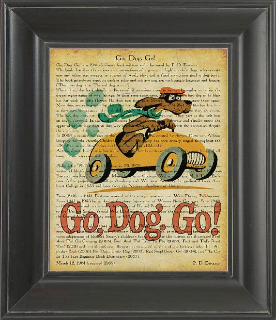 P Ry's room? Go Dog Go -  Printed on Go Dog Go page  -  250Gram paper.. $7.00, via Etsy.