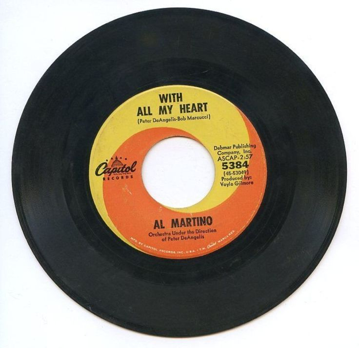 Al Martino With All My Heart Somebody Is Taking My Place Capitol 45 Record 5384 #Pop