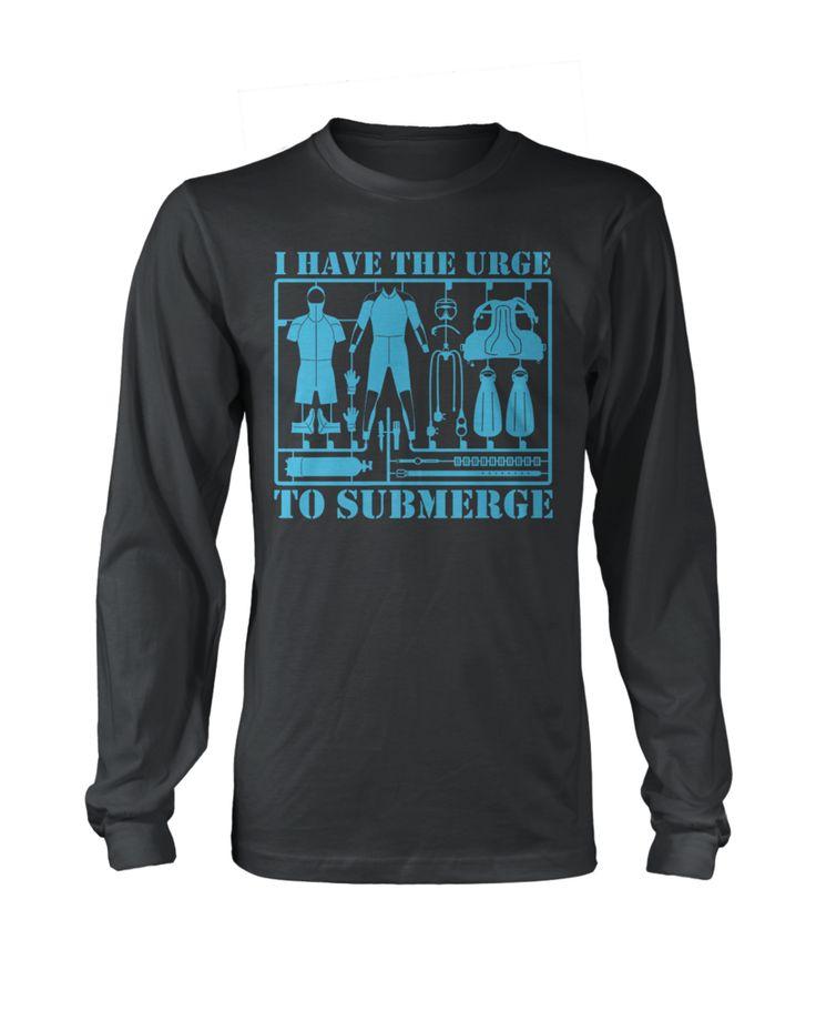 I Have The Urge To Submerge | #TeeVogue #travel #inspiration cool custom scuba diving t shirts & hoodies | teevogue.com