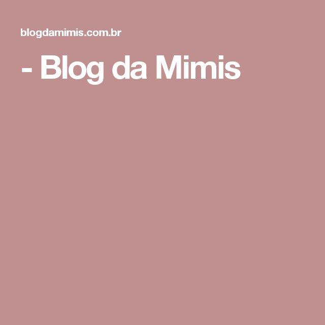 - Blog da Mimis