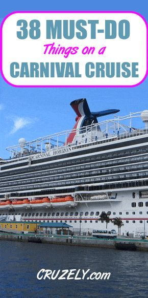 38 Must-Do Things on a Carnival Cruise Ship