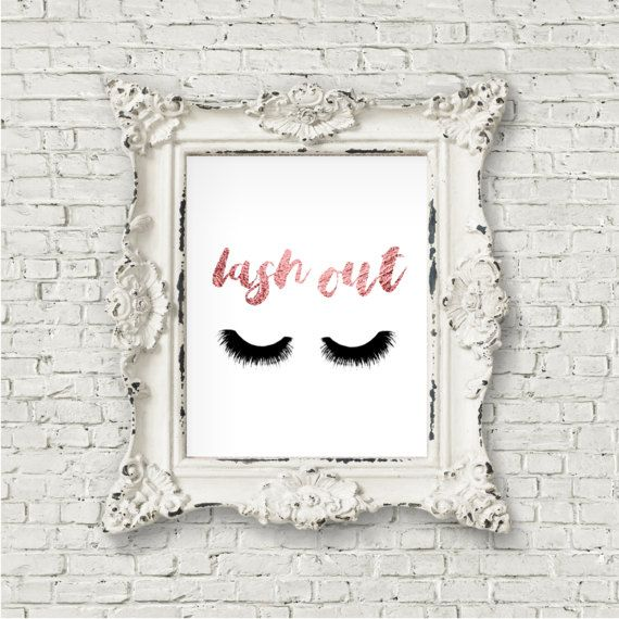 Lash Out 8x10 Funny Eyelashes Print Makeup Art Print, Lashes Art, Beauty Print, Chic Bedroom Decor Rose Gold Teen Girl Room, Digital Print