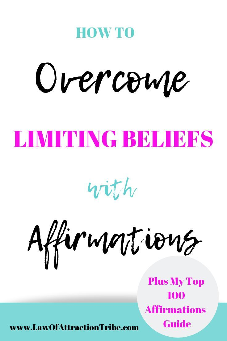Overcome Limiting Beliefs With Affirmations