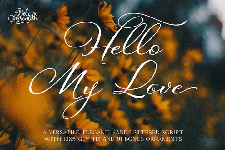 Hello My Love Calligraphy Script Font (516765) | Script
