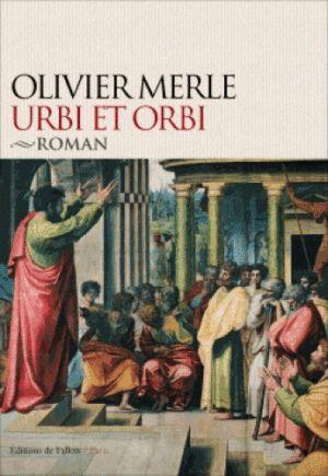 Olivier Merle : Urbi et Orbi