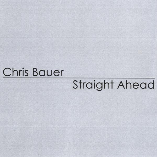 Chris Bauer - Straight Ahead, Blue