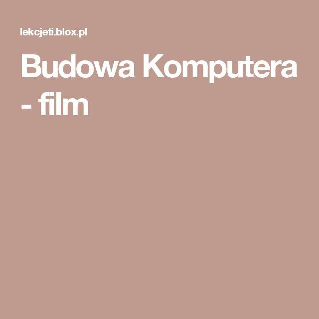 Budowa Komputera - film