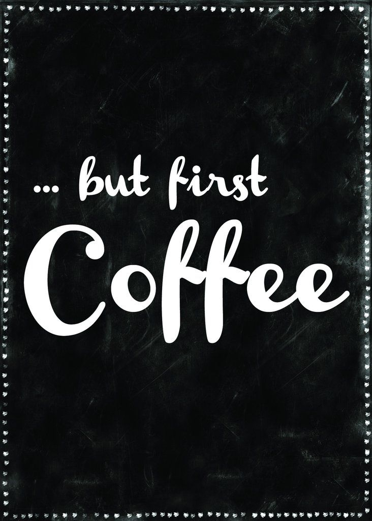 17 Best Quotes About Coffee On Pinterest Coffee Quotes