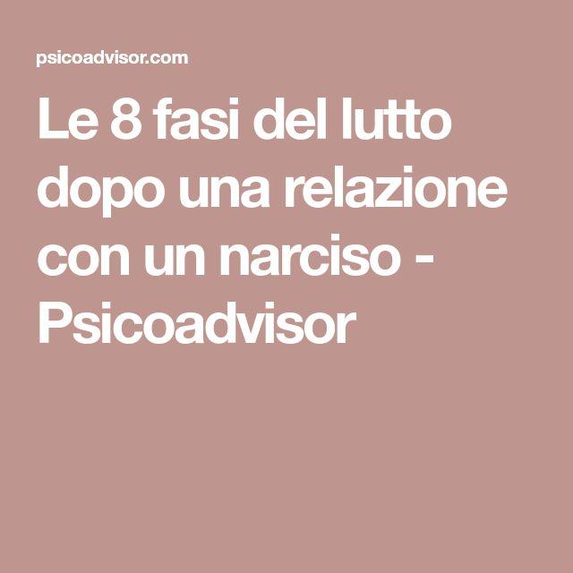 Le 8 fasi del lutto dopo una relazione con un narciso - Psicoadvisor