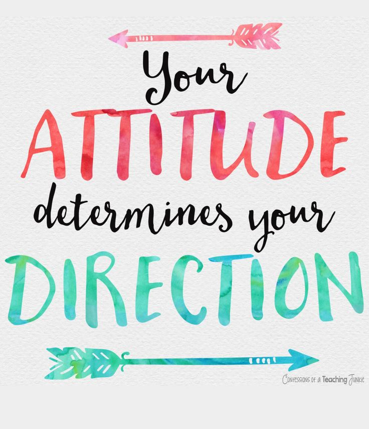 Your attitude determines your direction   #TrueStory