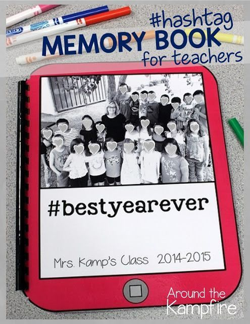 Hashtag Memory Book for Teachers~Make one with your class by having a Hashtag Hop! Insert your favorite class pictures into the editable templates and have students hop around the room adding hashtags to all the pictures! Visit this post to see the hashtag hop in my classroom and how I ended the year with my own memory book. a perfect end of year activity for the last week of school!
