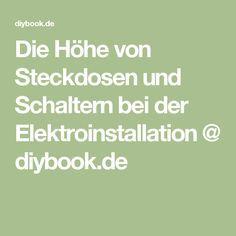 Die Höhe von Steckdosen und Schaltern bei der Elektroinstallation @ diybook.de