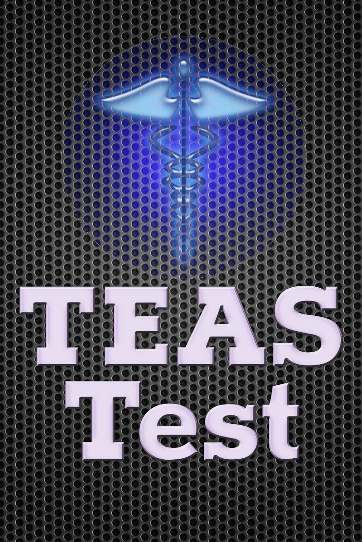 The Teas Test Is A Nationwide Entry Level Test Taken By