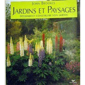 Le livre qui a déclenché ma passion pour la création de jardins