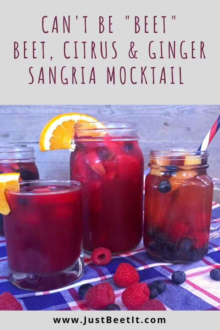 Can T Be Beet Beet Citrus And Ginger Sangria Mocktail Just Beet It Mocktails Berry Lemonade Recipe Lemonade Recipes