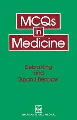 MCQs in Medicine (1994). Debra King, Susan J. Benbow.