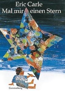 Mal mir einen Stern (Eric Carle) http://www.babys-und-schlaf.de/2011/10/mal-mir-einen-stern-eric-carle/ $11.50
