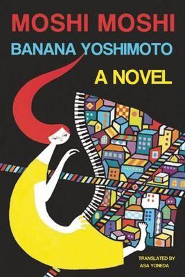 Moshi-Moshi - Banana Yoshimoto