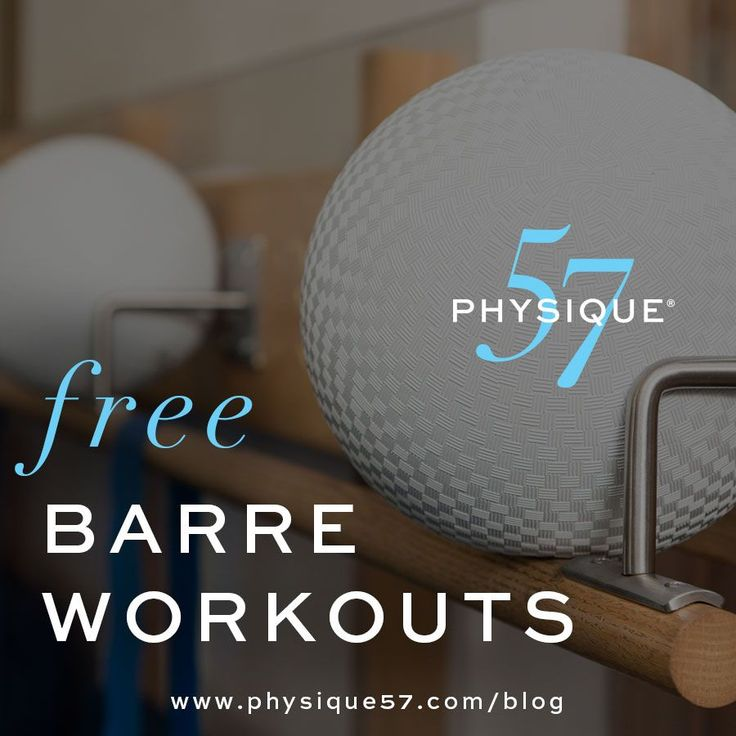 Free Barre Workouts - Physique 57