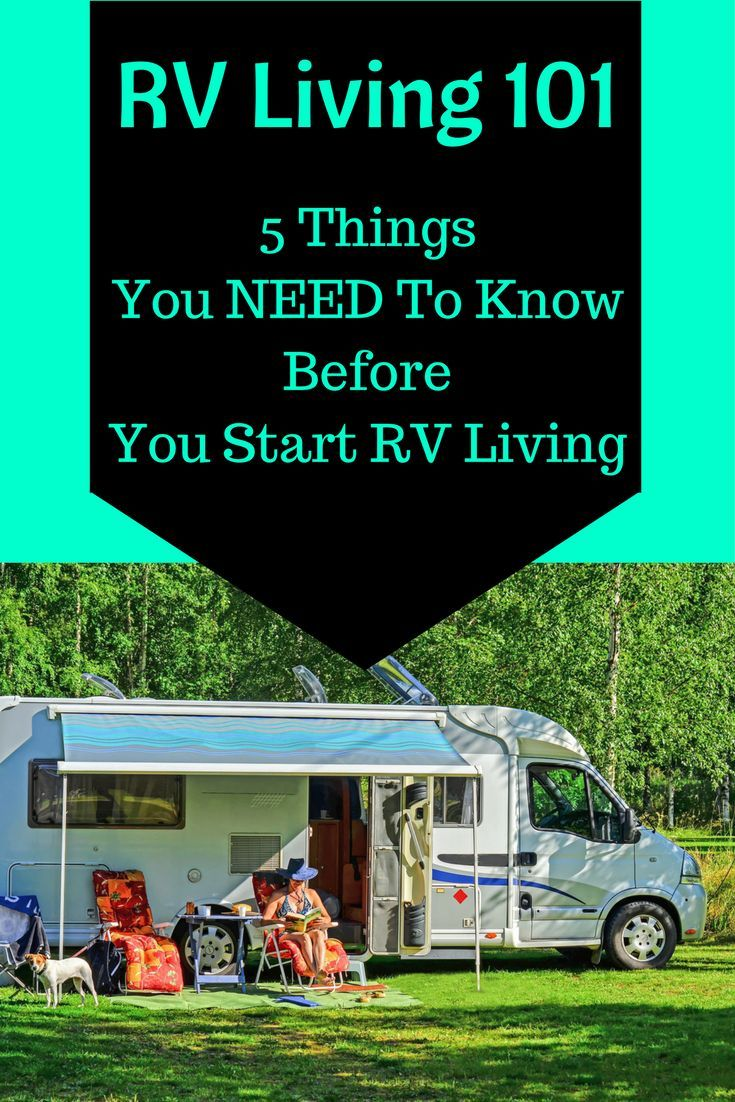 RV Living 101 | 5 Things You NEED To Know Before You Start RV Living