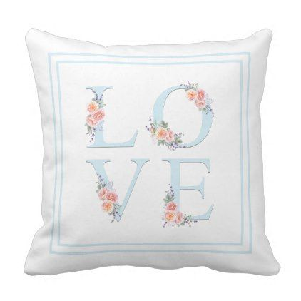 Watercolor Floral Love in Bloom Typography Throw Pillow - cyo diy customize unique design gift idea